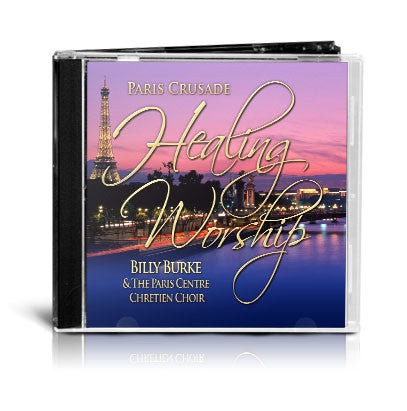 Paris Crusade Healing Worship (Mp3) - Billy Burke World Outreach