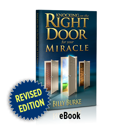 Knocking on the Right Door for Your Miracle (eBook) - Billy Burke World Outreach