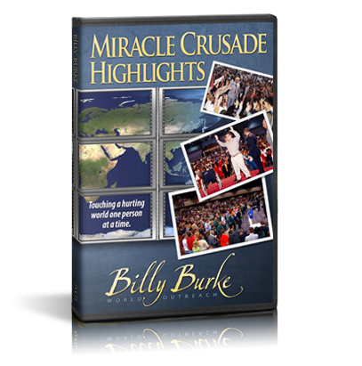 Miracle Crusade Highlights - Billy Burke World Outreach