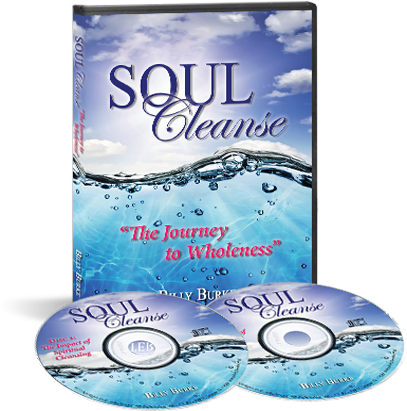 Soul Cleanse: The Journey to Wholeness - Billy Burke World Outreach