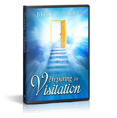 Preparing for Visitation - 4 part series  (Mp3) - Billy Burke World Outreach