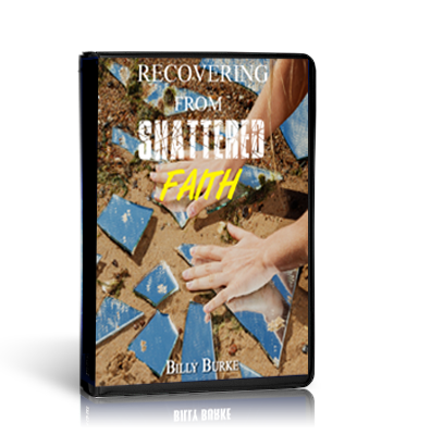 Recovering from Shattered Faith (Mp3) - Billy Burke World Outreach