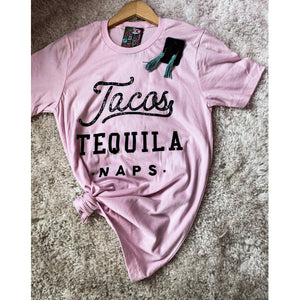 Taco Tequila Naps - Shabby 2 Chic Boutiques