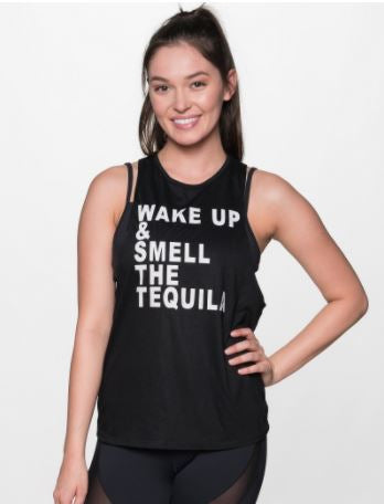 Wake Up and Smell The Tequila Tank