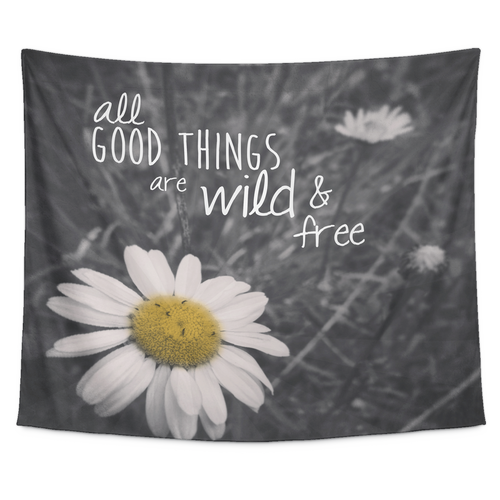 All Good Things Are Wild & Free Tapestry