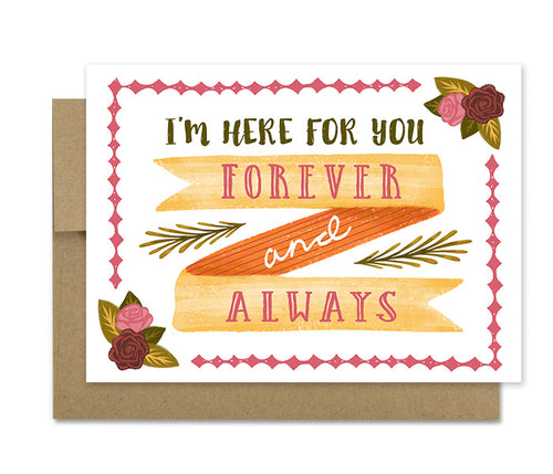 Here For You- Sympathy Card