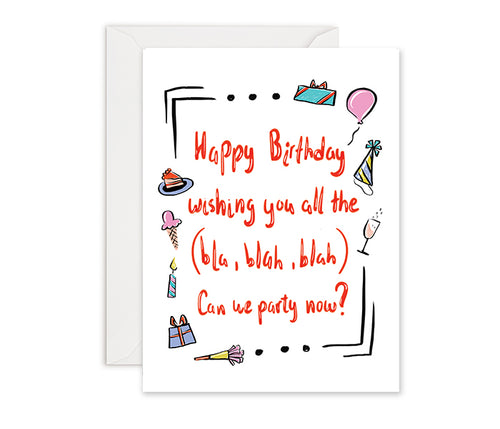Birthday Wishes are Long- Birthday Card