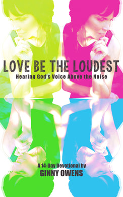 Love Be the Loudest 14-Day Devotional (Paperback & Digital Download)