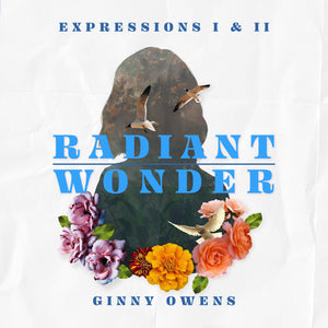 Expression I & II: Radiant & Wonder - Physical CD