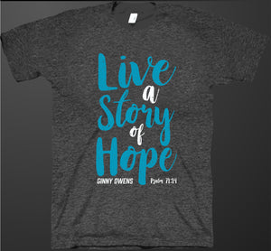 Live a Story of Hope T-Shirt