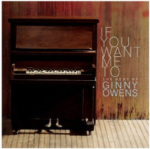 If You Want Me To (Best of Ginny Owens) CD