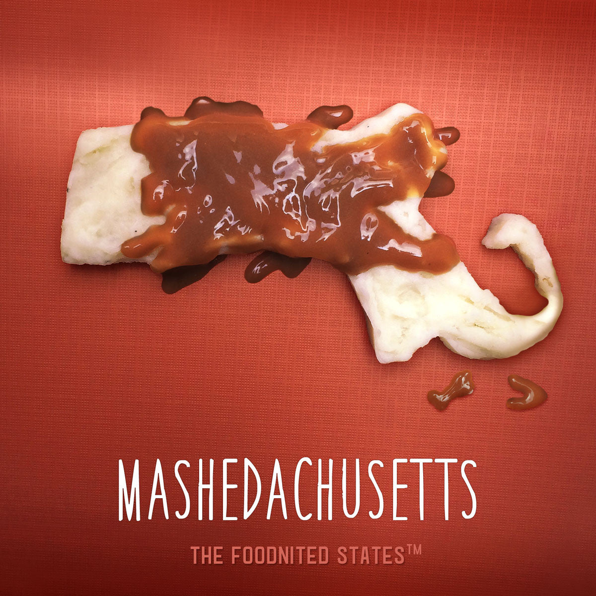 Mashedachusetts Foodnited States Poster