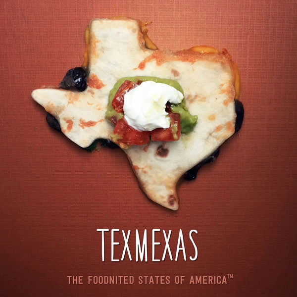 Texmexas Foodnited States Poster - The Foodnited States