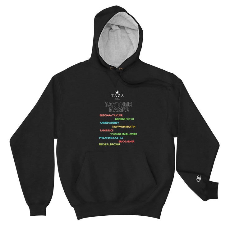 Say Their Names - Champion Hoodie