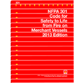 NFPA 301: CODE FOR SAFETY TO LIFE FROM FIRE ON MERCHANT VESSELS