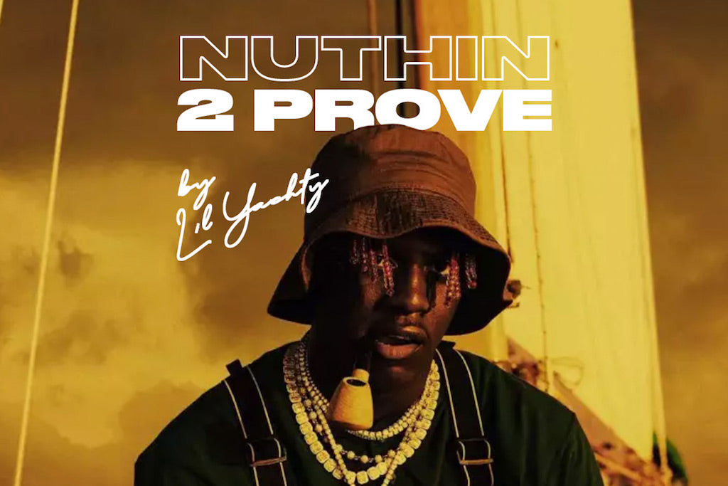 Cop Lil Yachty's 'Nuthin 2 Prove' Merch Right Now