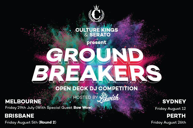 Culture Kings & Serato Present GROUND BREAKERS