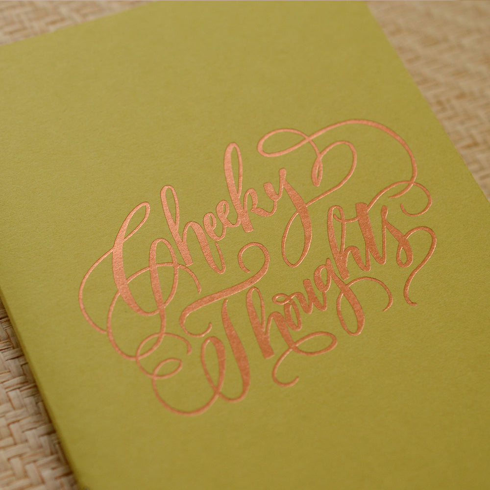 'Cheeky Thoughts' (Gold Foil)
