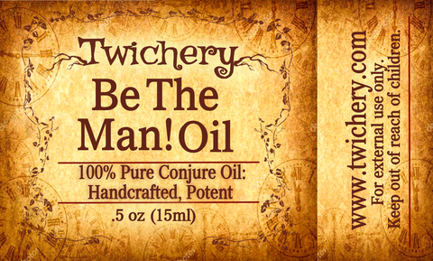 Twichery Be The Man! Oil: Get your man's angels and guides to kick him in the butt. Hoodoo Voodoo Wicca Traditional Witchcraft Pagan
