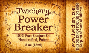 Power Breaker Oil: Break the Power Others Have Over You