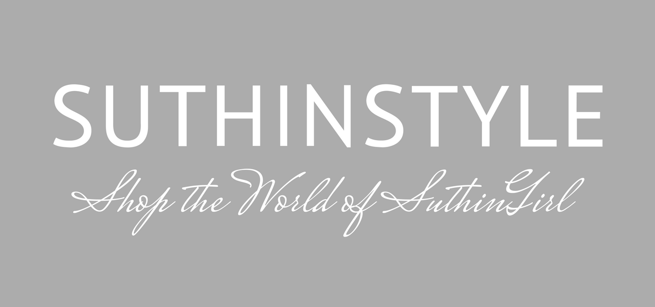 SUTHINSTYLE | Shop the World of SUTHINGIRL