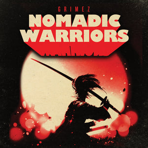 GRIMEZ- Nomadic Warriors 2   (vinyl LP)