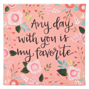 Canvas Sign - Any Day With You