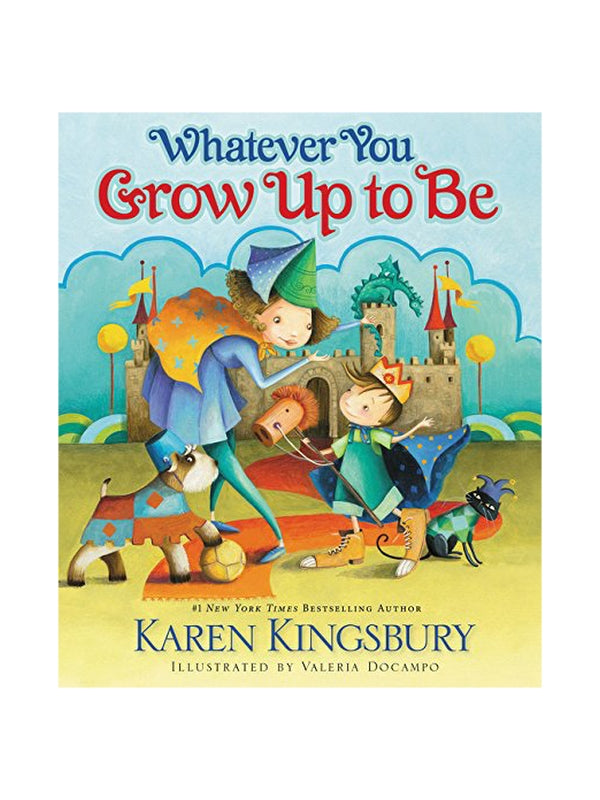 Book - Whatever You Grow Up to Be