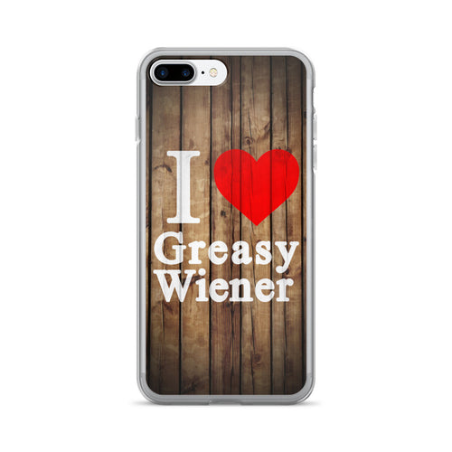 Accessory | I Love Greasy Wiener | iPhone 7/7 Plus Case
