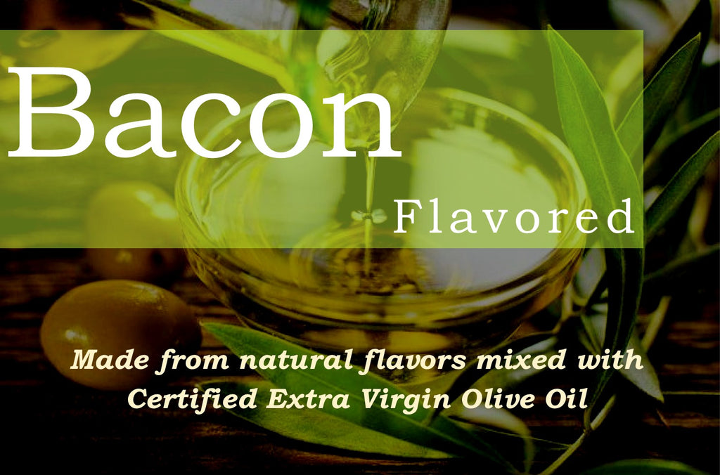 Bacon Flavored Extra Virgin Olive Oil
