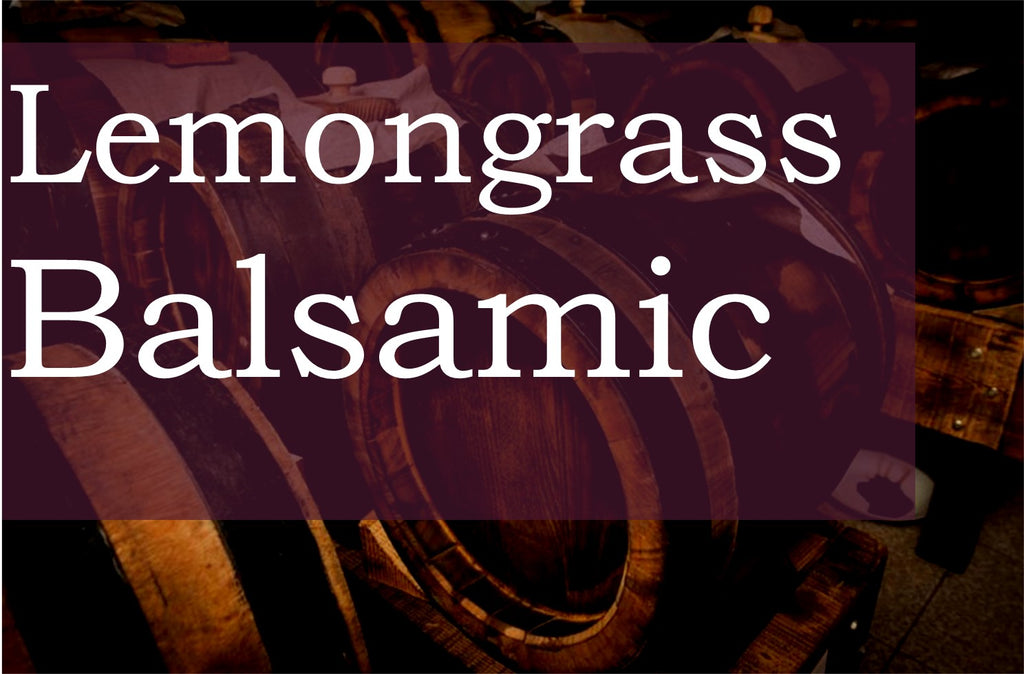 Lemongrass Balsamic Vinegar