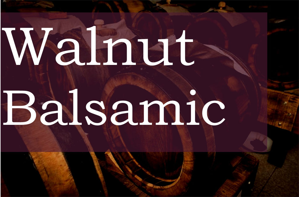 Walnut Balsamic Vinegar