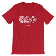 Win Badminton-Wine - Unisex short sleeve t-shirt - Relaxed fit