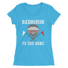 Badminton to the bone - Ladies' short sleeve t-shirt - Form fitting