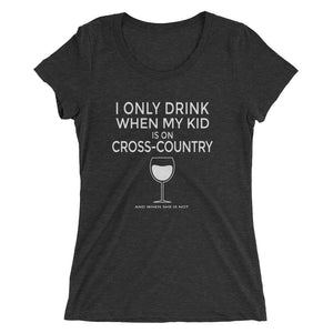 Drink when kid on XC - White Wine -Ladies' short sleeve t-shirt - Form fitting