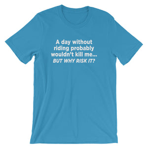 Why risk it  - Unisex - Short sleeve t-shirt - Relaxed fit