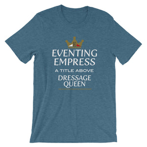 Eventing Empress - Unisex - Short sleeve t-shirt - Relaxed fit