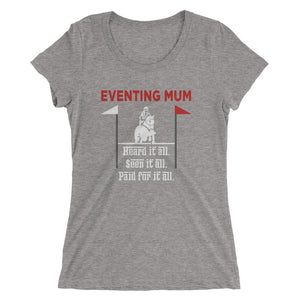 Paid for it all - Mum - Front printed - Ladies' short sleeve t-shirt - Form fitting