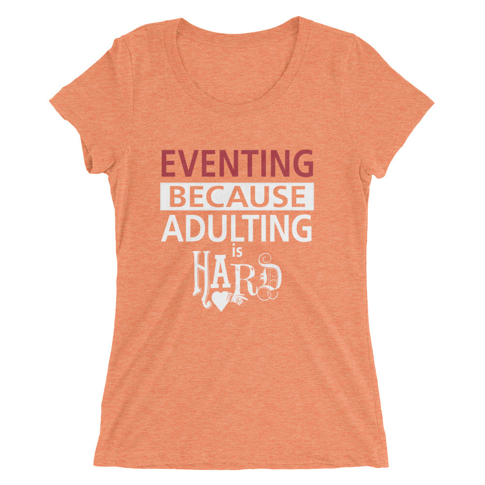 Adulting is hard - Ladies' short sleeve t-shirt - Form fitting