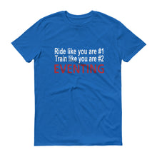 Ride like you are #1 - Mens - Short-Sleeve T-Shirt