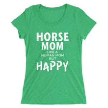 Horse Mom Happy - Ladies' short sleeve t-shirt - Form fitting