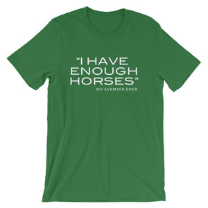 Enough horses (Eventer) - Unisex - Short sleeve t-shirt - Relaxed fit