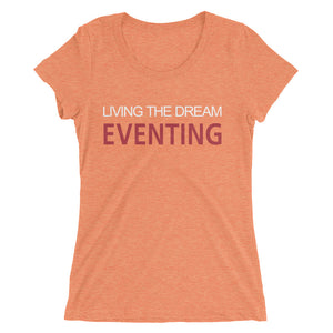 Living the dream - Ladies' short sleeve t-shirt - Form fitting