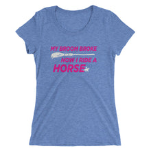 Broom Broke - Ladies' short sleeve t-shirt - Form fitting
