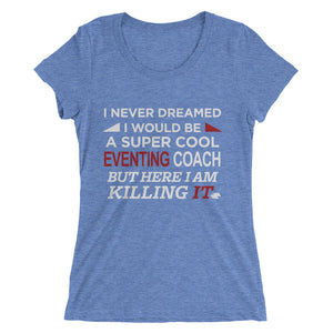 Cool Eventing Coach - Ladies' short sleeve t-shirt - Form fitting