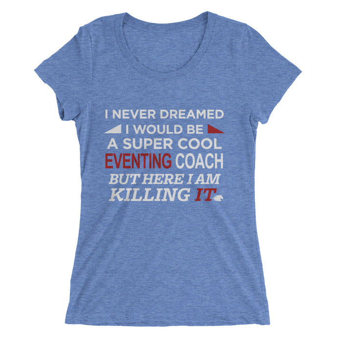 Cool Eventing Coach - Ladies' short sleeve t-shirt