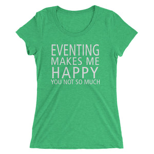 Makes me happy - Ladies' short sleeve t-shirt - Form fitting