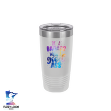 Be a Badass with a Good Ass | Polar Camel Tumbler