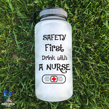 Safety First Drink With a Nurse Water Bottle | 34 oz