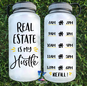 Real Estate is my Hustle Water Bottle | 34oz